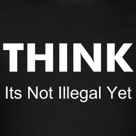 think-its-not-illegal-yet_design.png